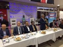 MEHMET ALI ŞAHIN - AK Parti Milletvekili Adayları İftarda Bir Araya Geldi