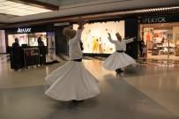 SEMAZEN - Ramazan Gelenekleri AVM'de Yaşatılıyor