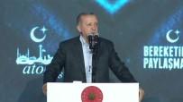 ANKARA TİCARET ODASI - Cumhurbaşkanı Erdoğan'dan Vatandaşlara Çağrı