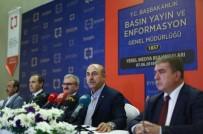 BASıN YAYıN VE ENFORMASYON GENEL MÜDÜRLÜĞÜ - Bakan Çavuşoğlu Açıklaması 'Yunanistan'la Geri Kabul Anlaşmasını Durdurduk'