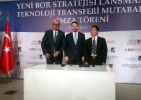 TEKNOLOJİ TRANSFERİ - Enerji Ve Tabii Kaynaklar Bakanı Berat Albayrak Açıklaması'yüksek Teknoloji Bor Karbür Tesisini Kuruyoruz'