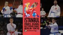 KARATE - İBB Sporcuları, Karate 1 Premier Lig'de Mücadele Edecek