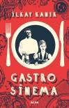 KAPITALIST - İlkay Kanık'ın Gastro Sinema Kitabı, Raflarda