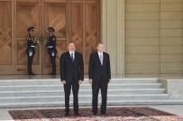 RESMİ KARŞILAMA - Azerbaycan Cumhurbaşkanı Aliyev, Cumhurbaşkanı Erdoğan'ı Resmi Törenle Karşıladı