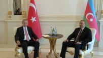 ALIYEV - Erdoğan Ve Aliyev Baş Başa Görüştü