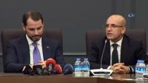 AHMET EŞREF FAKıBABA - Hazine Ve Maliye Bakanı Berat Albayrak Açıklaması