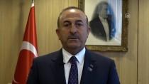 ÇAVUŞOĞLU - Dışişleri Bakanı Çavuşoğlu'ndan S-400 Açıklaması