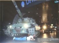 ERGÜN BAYSAL - İHA Sınırın Sıfır Noktasında 15 Temmuz Fotoğraf Sergisi Açıyor