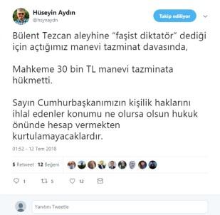 Bülent Tezcan'a Cumhurbaşkanı Erdoğan'a Hakaretten 30 Bin TL'lik Ceza