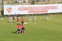 KAYSERISPOR - Kayserispor, Hazırlık Maçında Altınordu'yu 3-2 Yendi