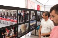 İBRAHIM AKıN - 15 Temmuz Fotoğraf Sergisi Açıldı