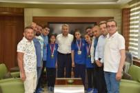 YUNUSEMRE - Başkan Çerçi Balkan Şampiyonlarını Ağırladı