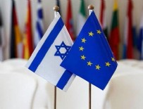TEL AVIV - İsrail'den AB'ye tepki