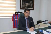 TEKERLEKLİ SANDALYE - Vali Yardımcısı Baran'dan Karabükspor Açıklaması