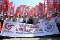 SINIR ÖTESİ - Memur-Sen Genel Başkanı Yalçın Açıklaması '15 Temmuz Anadolu'dan Dünyaya Sesleniş Gecesiydi'