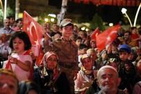 GAZIOSMANPAŞA ÜNIVERSITESI - Tokatlılar 15 Temmuz'da Meydanları Boş Bırakmadı