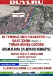 TOPLU TAŞIMA - Turan Güneş Caddesi'nde Trafik Düzenlemesi