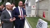 ÜNAL YıLMAZ - Adalet Bakanı Gül, 15 Temmuz Şehitliği'ni Ziyaret Etti