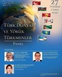 ARAŞTIRMA MERKEZİ - Aliağa'da Türk Dünyası Ve Yörük Türkmenler Paneli