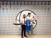 BÜYÜKŞEHİR BELEDİYESİ - Hatay Büyükşehir Belediyesi, Snytsina İle 1 Yıllık Sözleşme İmzaladı