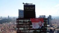 İŞ KADINI - Trump Towers'da Başkan Erdoğan'ın posteri
