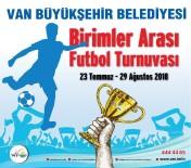 Van Büyükşehir Belediyesinden Birimler Arası Futbol Turnuvası