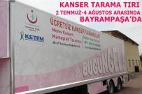 MEME KANSERİ - Kanser Tarama Tırı Bayrampaşa'da