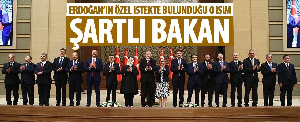 Erdoğan o ismi şartlı bakan yapmış