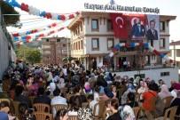 BELEDİYE BAŞKANI - Hayme Ana Hanımlar Konağı Tekkeköy'de Açıldı
