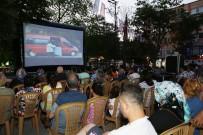 SINEMA FILMI - Açık Hava Sinema Günleri Başlıyor