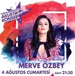 FETTAH CAN - Forum Bornova Yaz Akşamı Konserlerinde Merve Özbey