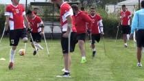 AMPUTE MİLLİ TAKIMI - 'Dünya Kupası'nı Namağlup Kazanmak İstiyoruz'