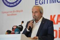 EĞITIM BIR SEN - Kalkan Açıklaması 'Milli Eğitim Bakanı Eğitimcilerin Gönlüne Dokunuyor'