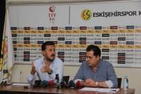HALIL ÜNAL - Eskişehirspor Forvete Takviye Yapacak