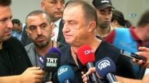 SAKARYASPOR - Galatasaray Teknik Direktörü Fatih Terim, Sakaryaspor Maçını Değerlendirdi
