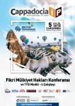 KANAAT ÖNDERLERİ - 'Kapadokya Uluslararası IP Günleri 2018'İn 3'Üncüsü Yapılacak
