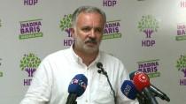 HALKLARIN DEMOKRATİK PARTİSİ - HDP Sözcücü Ayhan Bilgen Açıklaması