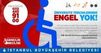 GENÇLİK MECLİSİ - İBB'den Engelli Öğrencilere Mobil Tercih Hizmeti