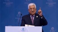 ORANTISIZ GÜÇ - Filistin Devlet Başkanı Abbas'dan Uluslararası Koruma Talebi