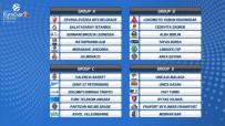 KIZILYILDIZ - 7DAYS Eurocup'ta Gruplar Belli Oldu