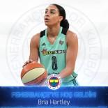 KADIN BASKETBOL TAKIMI - Fenerbahçe, Bria Hartley'i Kadrosuna Kattı