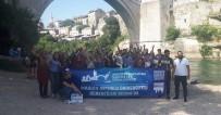 ARTUKLU ÜNIVERSITESI - Artuklu Üniversitesi Öğrencileri Bosna'da
