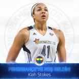 KADIN BASKETBOL TAKIMI - Fenerbahçe Kadın Basketbol Takımı, Kiah Stokes'i Kadrosuna Kattı