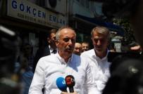 CUMA NAMAZI - Muharrem İnce Açıklaması 'CHP'de Değişim Rüzgarları Esiyor'