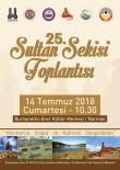 SAĞLIK TURİZMİ - 25.Sultan Sekisi Toplantısı Aşık Sümmani Yurdu Narman'da Yapılacak