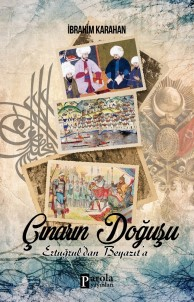Gazeteci-Yazar İbrahim Karahan'ın Yeni Kitabı 'Çınar'ın Doğuşu'