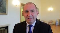 BULGARİSTAN CUMHURBAŞKANI - Bulgaristan Cumhurbaşkanı Rumen Radev Açıklaması