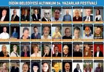 AYŞE KULIN - Didim 14. Altınkum Yazarlar Festivali Başlıyor