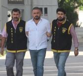 YANKESİCİLİK VE DOLANDIRICILIK BÜRO AMİRLİĞİ - Kayınvalidesini Öldürdükten Sonra Girdiği Cezaevinden Kaçan Hükümlü Adana Polisinden Kaçamadı