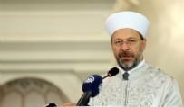 CUMA HUTBESİ - Diyanet İşler Başkanı'ndan Adnan Oktar açıklaması